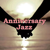 Anniversary Jazz by Various Artists