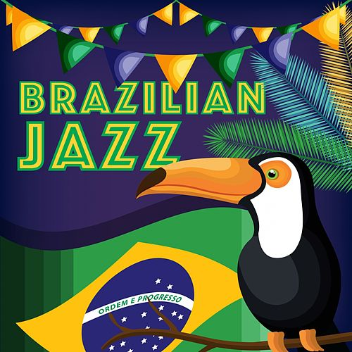 Brazilian Jazz by Various Artists