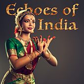Echoes Of India by Various Artists