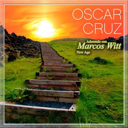 Adorando Con Marcos Witt New Age by Oscar Cruz