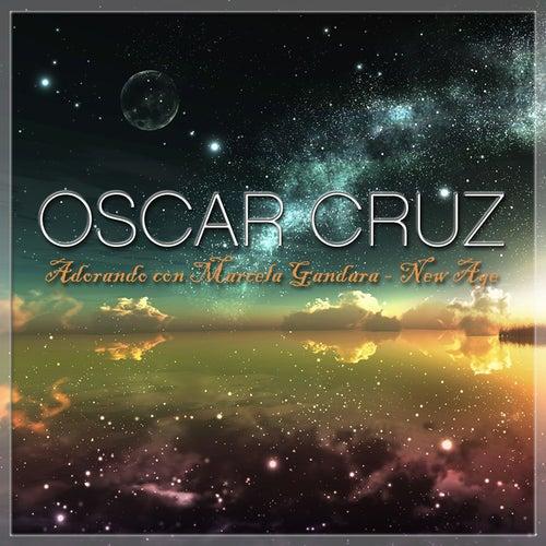 Adorando Con Marcela Gandara New Age by Oscar Cruz