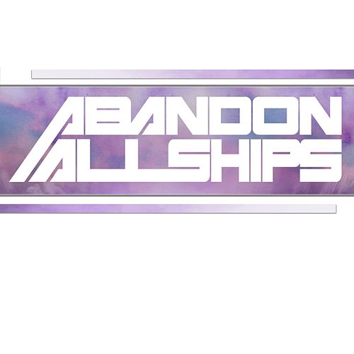 Abandon All Ships by Abandon All Ships