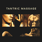 Tantric Massage – Relaxing Music, Tantra, Erotic Massage, Sexy Music, Nature Sounds de Zen Meditation and Natural White Noise and New Age Deep Massage