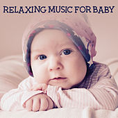Relaxing Music for Baby – Sleeping Music for Baby, Sweet Lullabies for Baby to Calm Down, Relax & Sleep by White Noise For Baby Sleep