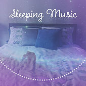 Sleeping Music – Soft Nature Sounds for Easy Sleep, Deep Sleep, Relaxing Music for Sleep, Chilled Sleep by Deep Sleep Relaxation