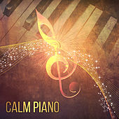 Calm Piano – Mellow Jazz Instrumental, Music for Dinner, Relax Time, Peaceful Piano by The Jazz Instrumentals
