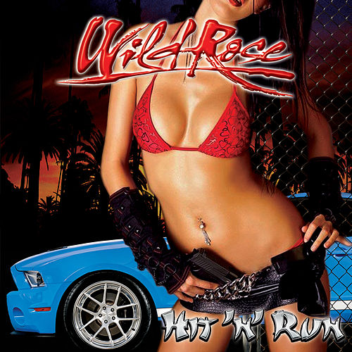 Hit 'n' Run von Wild Rose