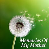 Memories Of My Mother by Various Artists