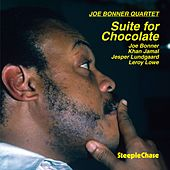 Suite for Chocolate by Joe Bonner