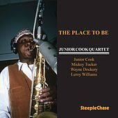 The Place to Be by Junior Cook
