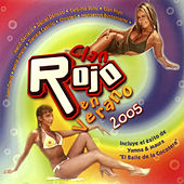 Clan Rojo en Verano 2005 de German Garcia