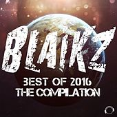 Blaikz - Best of 2016 - The Compilation van Various Artists