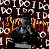 I Do by Flipp Dinero