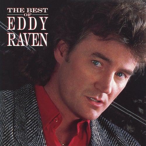 The Best of Eddy Raven by Eddy Raven