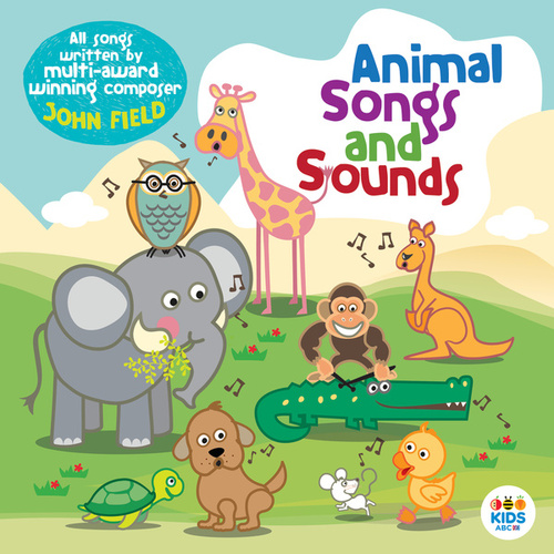 Animal Songs And Sounds by John Field