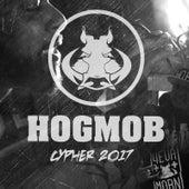 Hog Mob Cypher 2017 (feat. Illuminate, Qheem the Redeemed, Dontae the Artist, Faith Pettis & Maclashen) by Sevin