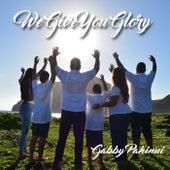 We Give You Glory by Gabby Pahinui