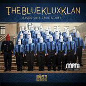 TheBlueKluxKlan by Wise Intelligent