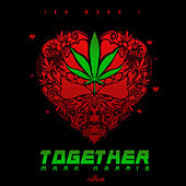 Together by Mark Harris