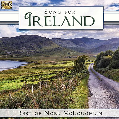 Song for Ireland by Noel McLoughlin