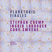 Planktonic Finales by Ingrid Laubrock