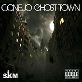 Ghost Town by Conejo