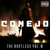 The Bootlegs, Vol. 10 by Conejo