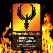 Dance With Me (Remixes) by Todd Terry