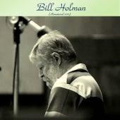 Bill Holman (Analog Source Remaster 2017) de Bill Holman