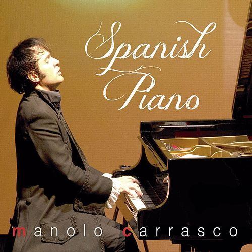 Spanish Piano by Manolo Carrasco