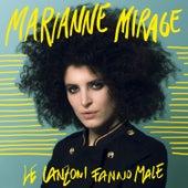 Le canzoni fanno male di Marianne Mirage