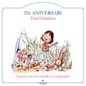 25è Aniversari de Toni Giménez