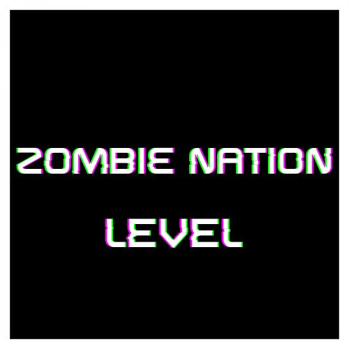 Level by Zombie Nation