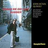 Things We Did Last Summer (Live) by John McNeil