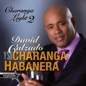 Charanga Light 2 (Remasterizado) by David calzado y su Charanga Habanera