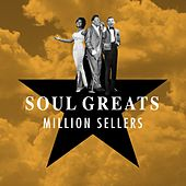Soul Greats (Million Sellers) by Various Artists