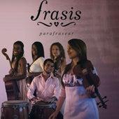 Parafrasear (Remasterizado) by Frasis