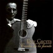 Cantos de la Fuente (Remasterizado) von Rey Guerra