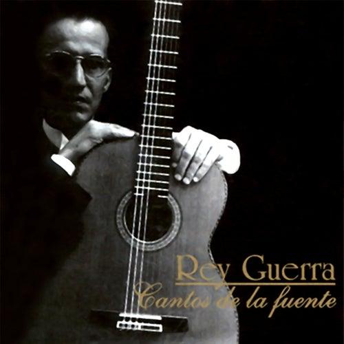 Cantos de la Fuente (Remasterizado) by Rey Guerra