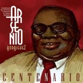 Arsenio Rodríguez, Centenario (Remasterizado) de Various Artists