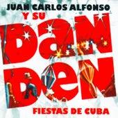 Fiestas de Cuba (Remasterizado) by Juan Carlos Alfonso