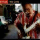 Malanga Amarilla (Remasterizado) by Peruchin Jr