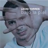 Bajo la Piel (Remasterizado) de Leoni Torres