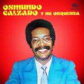 Osmundo Calzado y Su Orquesta (Remasterizado) by Osmundo Calzado y Su Orquesta