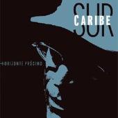 Horizonte Próximo (Remasterizado) de Sur Caribe