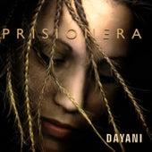 Prisionera (Remasterizado) von Dayani