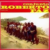 Conjunto Roberto Faz (Remasterizado) by Conjunto Roberto Faz