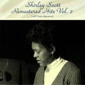 Remastered Hits Vol. 2 (All Tracks Remastered) de Shirley Scott