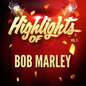 Highlights of Bob Marley, Vol. 1 de Bob Marley