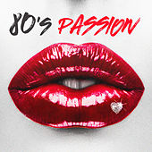 80's Passion de Various Artists